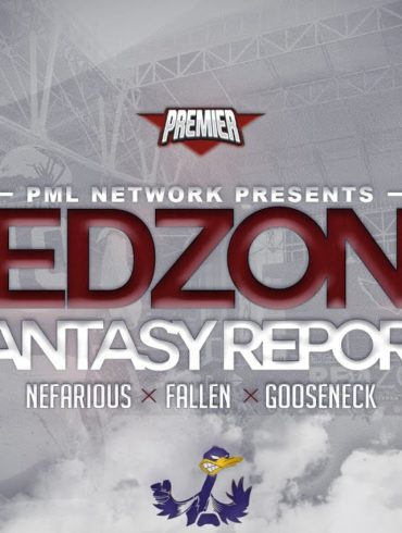 PML - Red Zone Fantasy Report. Championship Week 1 Preview Show (feat Nefarious x Fallen x Goose).